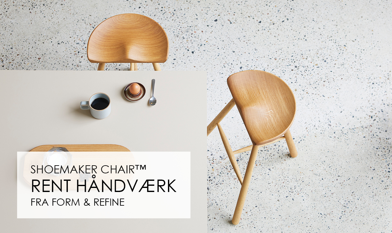 Shoemaker Chair fra Form & Refine